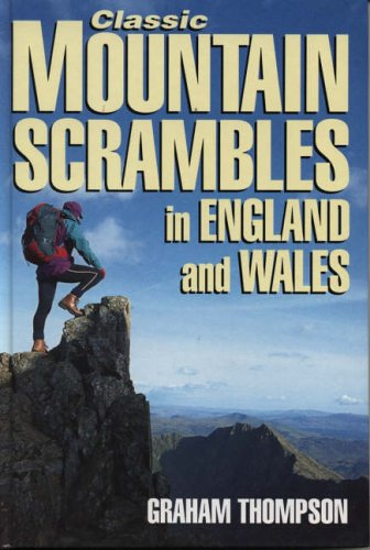 Classic Mountain Scrambles in England and Wales by Graham Thompson