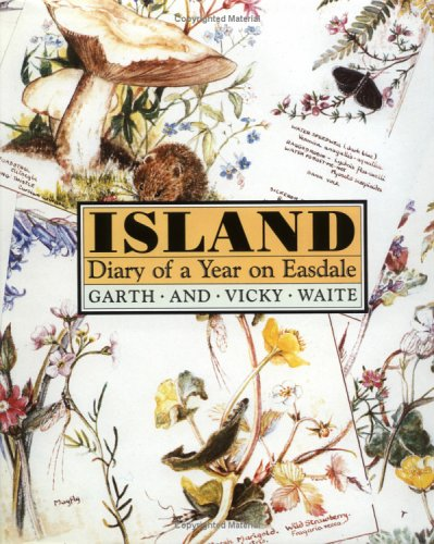 Island: Diary of a Year on Easdale by Garth Waite
