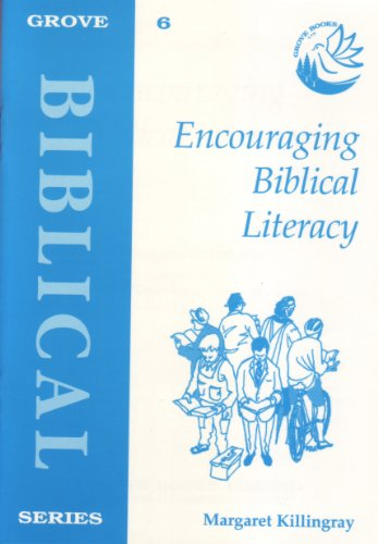 Encouraging Biblical Literacy by Margaret Killingray