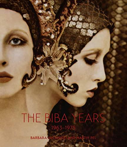 The Biba Years: 1963-1975 by Barbara Hulanicki