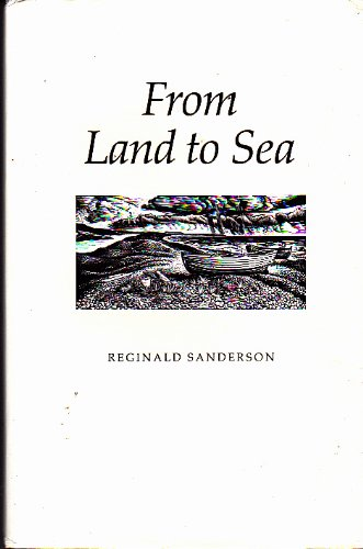 From Land to Sea by Reginald Sanderson