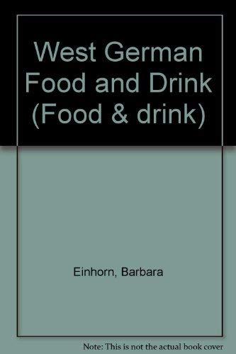 West German Food and Drink by Barbara Einhorn