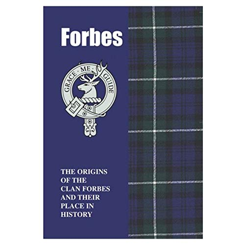 Forbes: The Origins of the Clan Forbes and Their Place in History by Harry Conroy