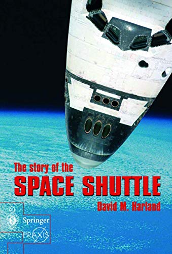 The Story of the Space Shuttle by David M. Harland