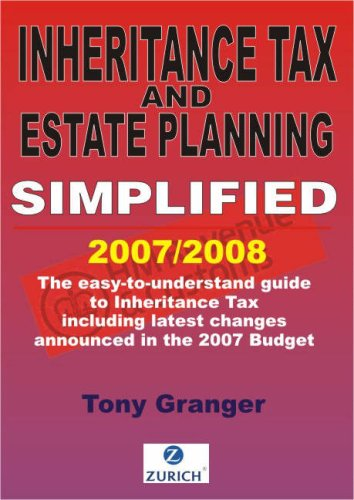 Inheritance Tax and Estate Planning Simplified by Tony Granger