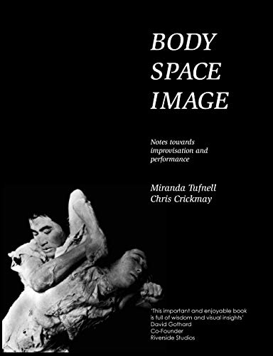 Body Space Image by Miranda Tufnell