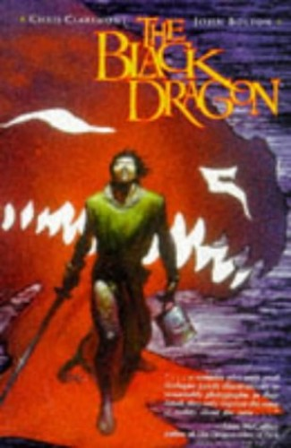 The Black Dragon by Chris Claremont