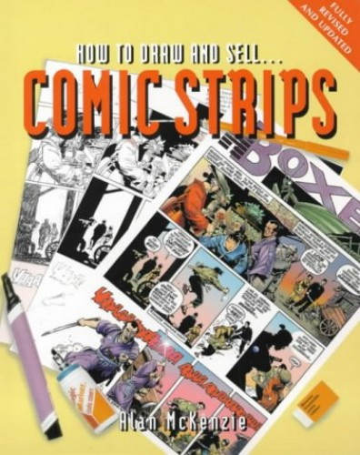 How to Draw and Sell Comic Strips by Alan McKenzie