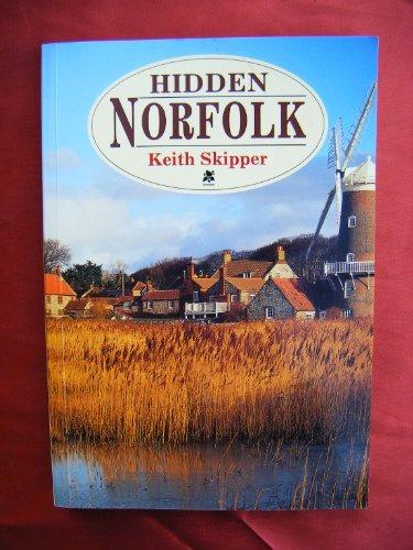 Hidden Norfolk by Keith Skipper