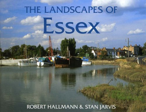 The Landscapes of Essex by Robert Hallman