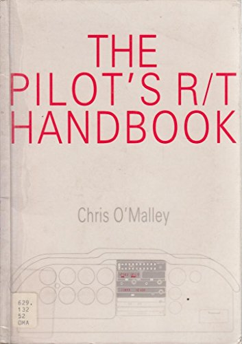 The Pilot's Radiotelephony Handbook by Chris O'Malley