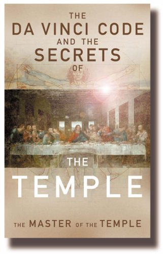 The Da Vinci Code and the Secrets of the Temple: The Master of TheTemple by Robin Griffith-Jones