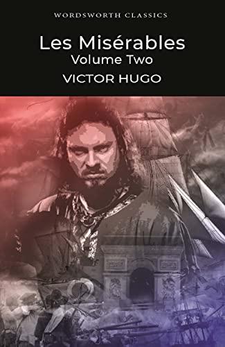 Miserables, Les: v. 2 by Victor Hugo