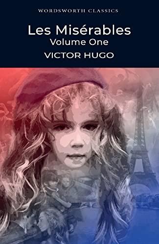 Miserables, Les: v. 1 by Victor Hugo