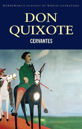 Don Quixote (Classics of World Literature)