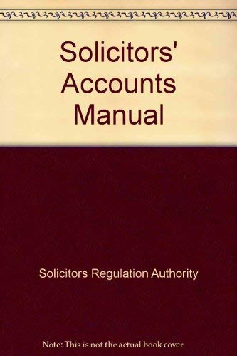 Solicitors' Accounts Manual by Solicitors Regulation Authority