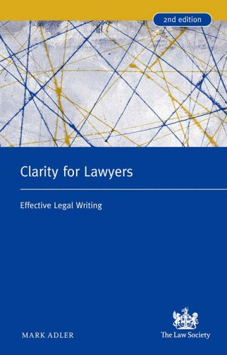 Clarity for Lawyers: Effective Legal Writing by Mark Adler