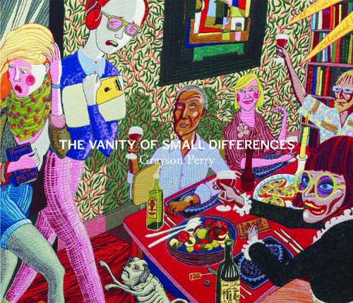 Grayson Perry: The Vanity of Small Differences by Caroline Douglas