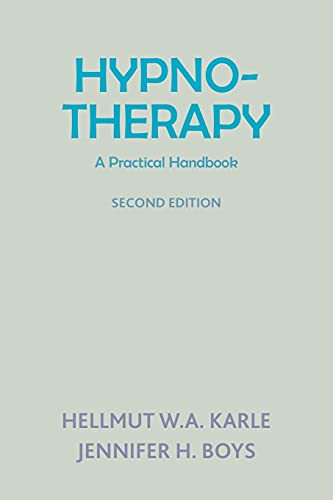 Hynotherapy: A Practical Handbook by Hellmut W. A. Karle