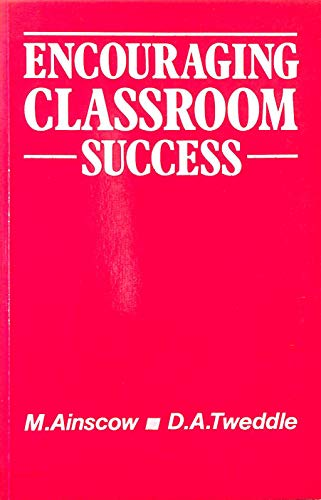 Encouraging Classroom Success by Mel Ainscow