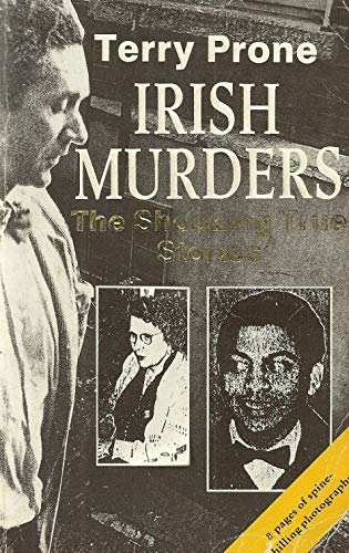 Irish Murders: Bk. 1 by Terry Prone