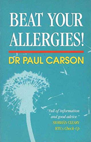 Beat Your Allergies! by Paul Carson