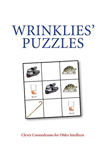 Wrinklies Puzzles: Clever Conundrums for Older Intellects by Mike Haskins