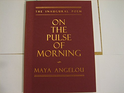 On the Pulse of Morning: Maya Angelou