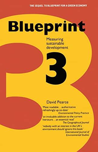 Blueprint: v. 3: Measuring Sustainable Development by David Pearce