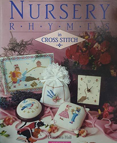 Nursery Rhymes in Cross Stitch by Dorothea Hall