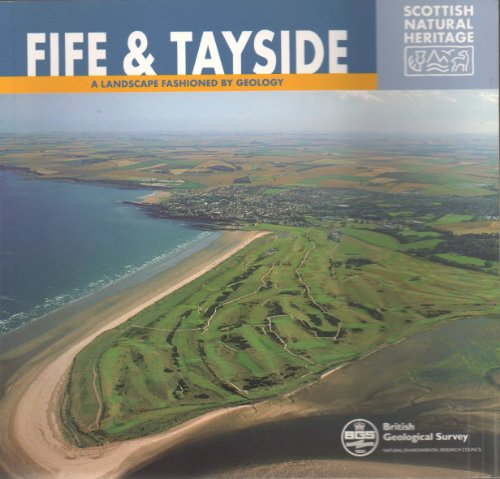 Fife and Tayside: A Landscape Fashioned by Geology by Mike Browne