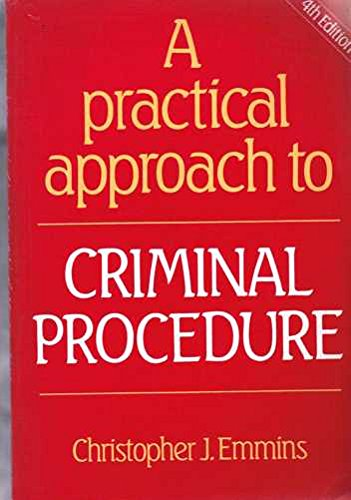 A Practical Approach to Criminal Procedure by Christopher J. Emmins