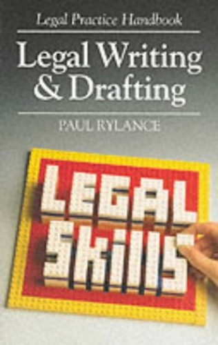 Legal Writing and Drafting by Paul Rylance