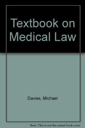 Textbook on Medical Law by Michael Davies