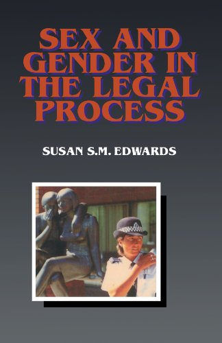 Sex and Gender in the Legal Process by Susan S.M. Edwards