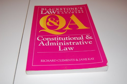 Constitutional and Administrative Law by Richard Clements