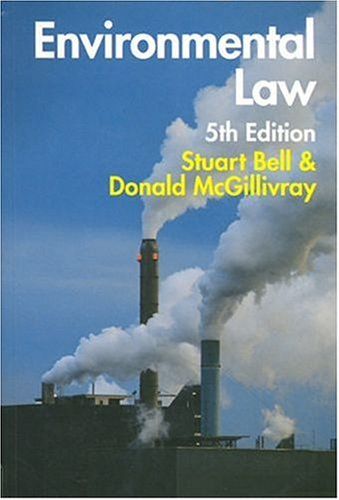 Environmental Law: The Law and Policy Relating to the Protection of the Environment by Simon Ball