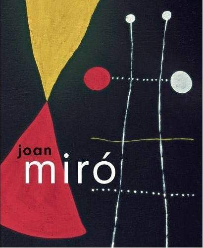 Joan Miro: The Ladder of Escape by Matthew Gale