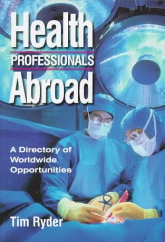 Health Professionals Abroad by Tim Ryder