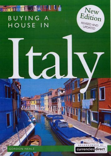 Buying a House in Italy by Gordon Neale