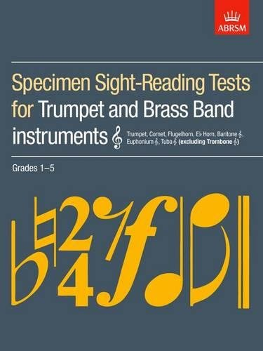 Specimen Sight-Reading Tests for Trumpet and Brass Band Instruments (Treble Clef), Grades 1-5: (Excluding Trombone) by ABRSM