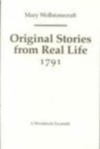Original Stories from Real Life 1791 (Revolution & Romanticism, 1789-1834)