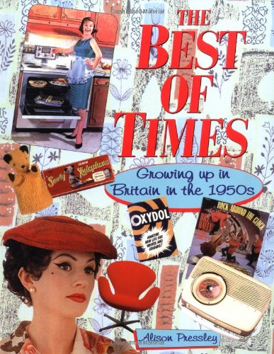 The Best of Times by Alison Pressley