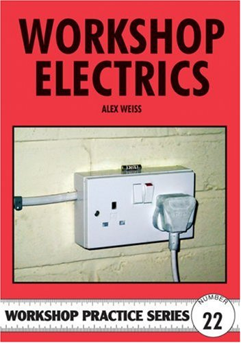 Workshop Electrics by Alex Weiss