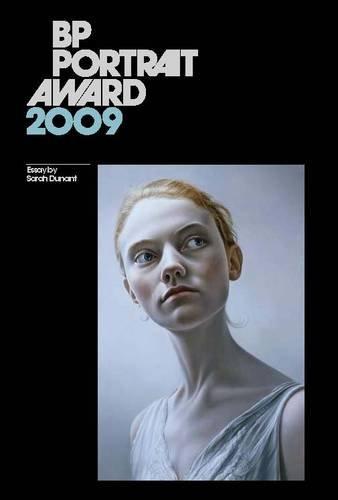 BP Portrait Award: 2009 by Sarah Dunant