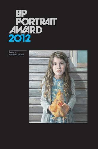 BP Portrait Award 2012 by Michael Rosen