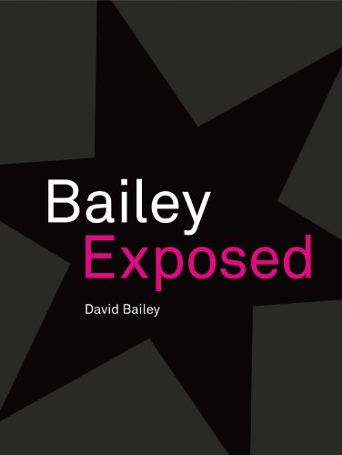 Bailey Exposed by David Bailey