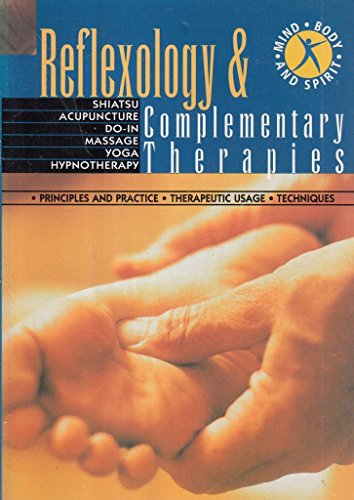 Reflexology and Complementary Therapies by