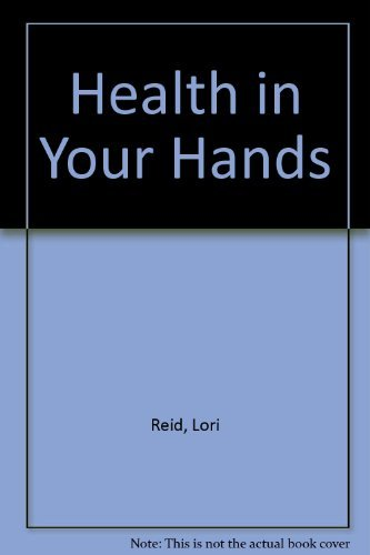 Health in Your Hands by Lori Reid