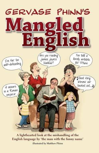 Mangled English by Gervase Phinn